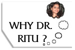 Why Dr Ritu